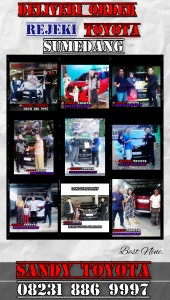 DELIVERY ORDER SANDY TOYOTA  Toyota Sumedang